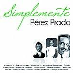 Pérez Prado Simplemente Pérez Prado