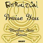 Fatboy Slim Praise You (Maribou State Remix)