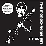 The Monochrome Set M80 Concert