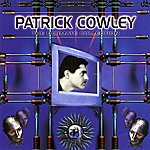 Patrick Cowley Patrick Cowley: The Ultimate Collection