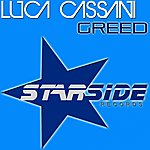 Luca Cassani Greed (Extended Mix)