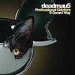 Deadmau5 Professional Griefers (Feat. Gerard Way)