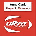 Anne Clark Sleeper In Metropolis