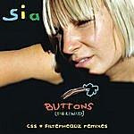 Sia Buttons (Css & Filterheadz Remixes)