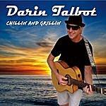 Darin Talbot Chillin And Grillin