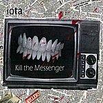 Iota Kill The Messenger