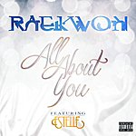 Raekwon All About You