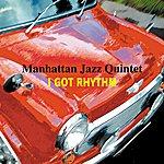 Manhattan Jazz Quintet I Got Rhythm