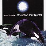 Manhattan Jazz Quintet Blue Bossa