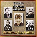 Manhattan Jazz Quintet Someday My Prince Will Come