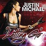 Justin Michael Letting Go