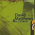 David Matthews Impressions
