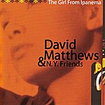 David Matthews The Girl From Ipanema