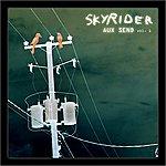 SkyRider Aux Send, Vol. 1