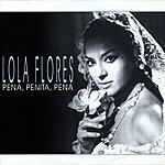 Lola Flores Pena Penita Pena