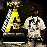 Keyz Everything A Go (Prod. By Street Carnivore)