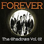 The Shadows Forever The Shadows Vol. 2