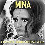 Mina Mina, Vol. 2 (Raccolta Grandi Successi)