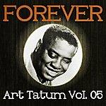 Art Tatum Forever Art Tatum Vol. 05