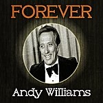 Andy Williams Forever Andy Williams