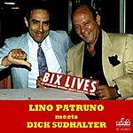 Lino Patruno Bix Lives (Feat. Dick Sudhalter)