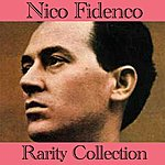 Nico Fidenco Nico Fidenco (Rarity Collection)