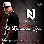 Nicky Jam Tu Primera Vez