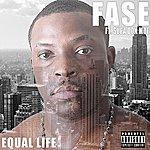 Fase Equal Life (Feat. Supa Don Moe)