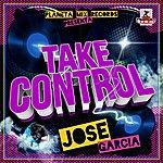 Jose Garcia Take Control
