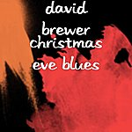 David Brewer Christmas Eve Blues