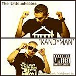 The Untouchables Kandyman