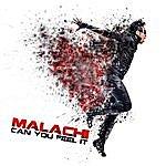 Malachi Can You Feel It