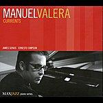 Manuel Valera Currents