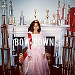 Beyoncé Bow Down/I Been On