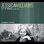 Jessica Williams Williams, Jessica: Live At Yoshi's, Vol. 1