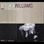 Jessica Williams Jessica Williams Live At Yoshi's, Vol. 2