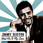 Jimmy Ruffin Jimmy Ruffin - Hold On To My Love
