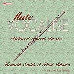 Kenneth Smith Flute Vocalise: Beloved Concert Classics