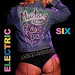 Electric Six Mustang
