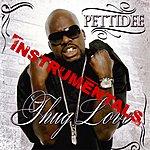 Pettidee Thug Love Instramentals