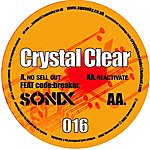 Crystal Clear No Sell Out / Reactivate