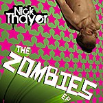Nick Thayer Zombies Ep