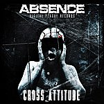 Absence Cross Attitude