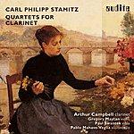 Arthur Campbell Carl Philipp Stamitz: Quartets For Clarinet (Clarinet Quartet Op. 19 No. 3, Clarinet Quartet Op. 19 No. 2, Clarinet Quartet Op. 19 No. 1 & Clarinet Quartet Op. 8 No. 4)