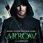 Blake Neely Arrow - Original Television Soundtrack: Season 1