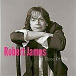 Robert James Piece Of Me