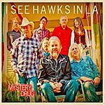 I See Hawks In L.A. Mystery Drug