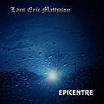 Lars Eric Mattsson Epicentre