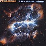 Telomere Lux Primordia