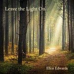Ellen Edwards Leave The Light On